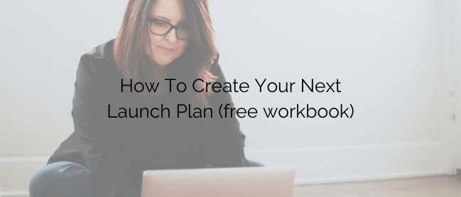 create your next launch plan