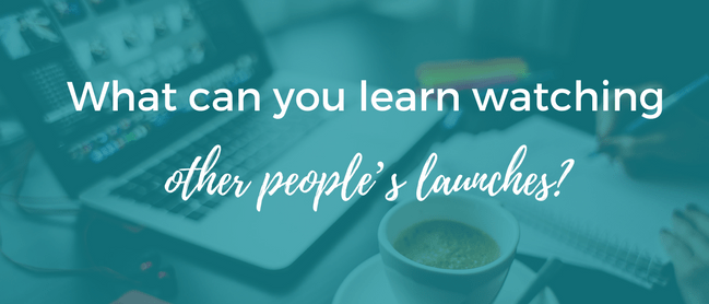 What can you learn watching other people's launches blog