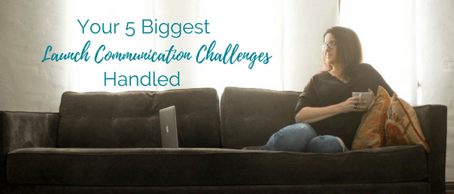 5 most common launch challenges handled