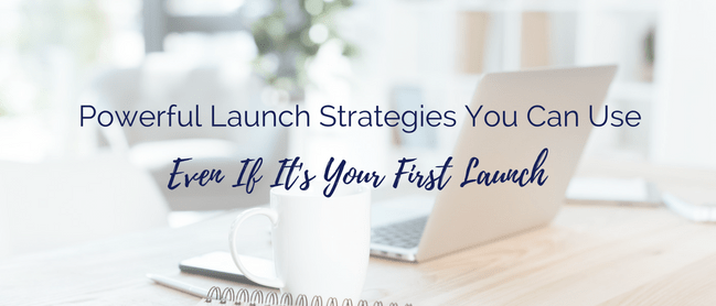 Launch Strategies