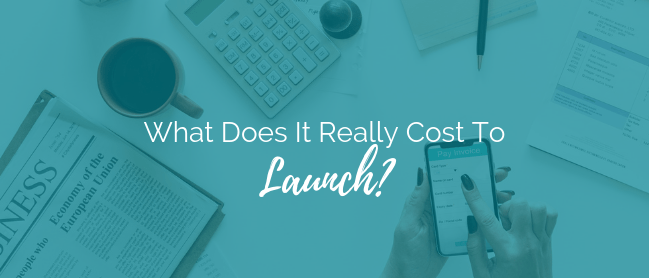 What Does It Really Cost To Launch?