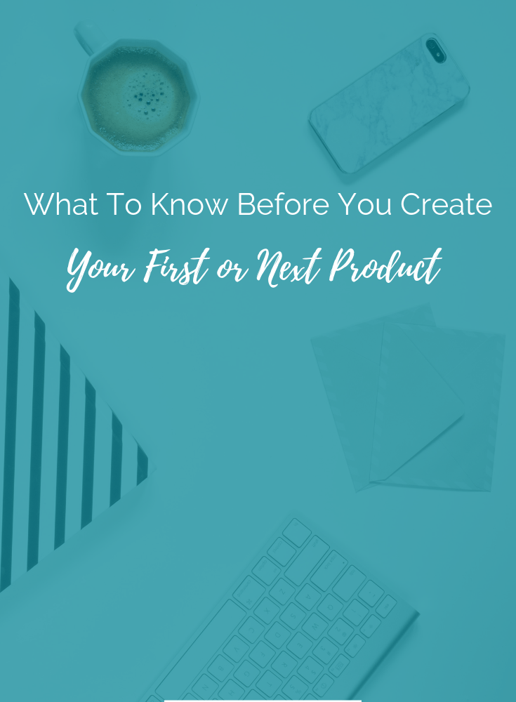 """what to know before you create your first or next product"