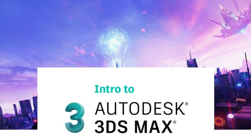 Intro to Autodesk 3ds Max Tutorial