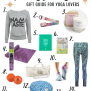 Yoga Gift Guide Christmas Gifts For Yoga Lovers Annie