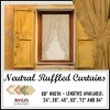 RUFFLED CURTAINS NEUTRAL COUNTRY FABRICS