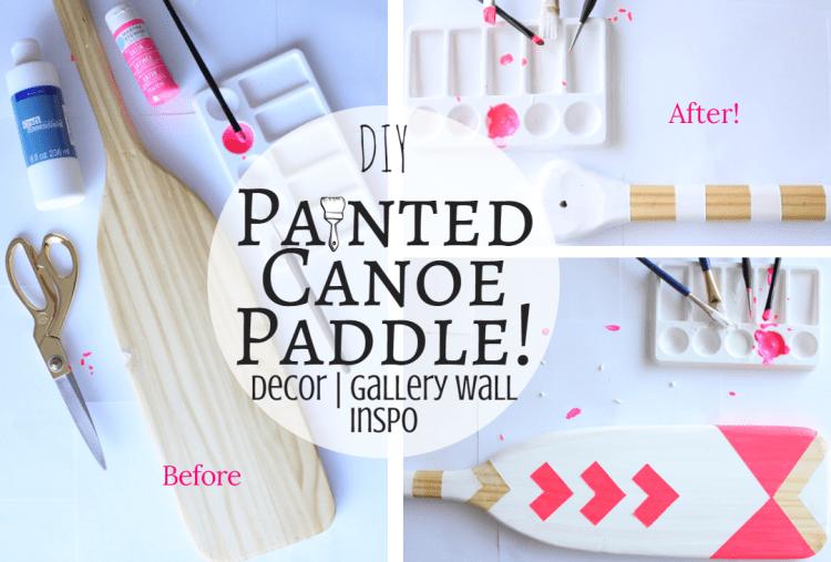 DIY Painted Canoe Paddle