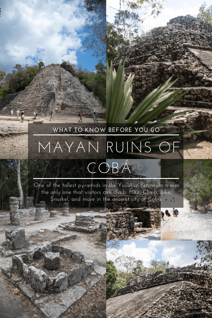 Know Before You Go: Mayan Ruins of Cobá