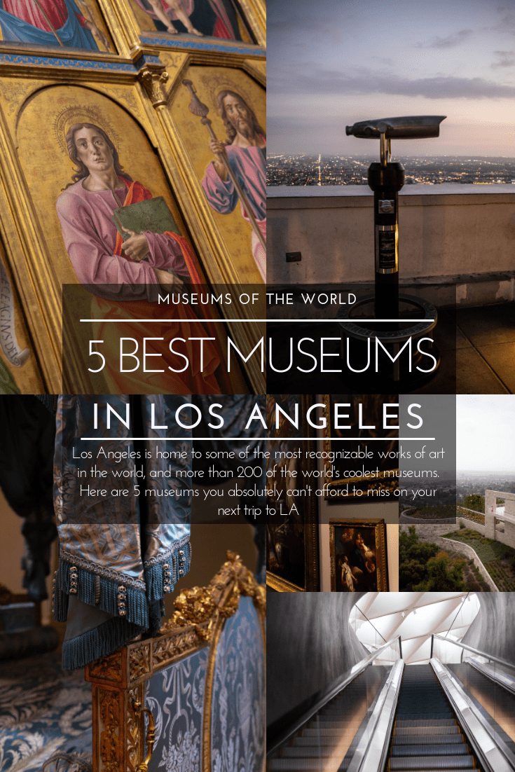 The 5 Best Museums in Los Angeles California