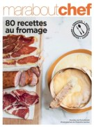 80 recettes au fromage marabout