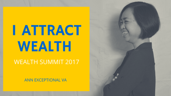 I Attract Wealth: Wealth Summit 2017