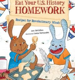 eat your u s history homework recipes for revolutionary minds [ 1200 x 1491 Pixel ]