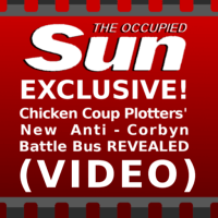 The Occupied Sun EXCLUSIVE! Chicken Coup Plotters' New Anti-Corbyn Battle Bus REVEALED (Video)