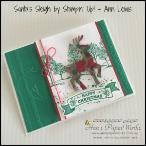 Santa's Sleigh project - Stampin' Up! Holiday Catalogue launch, Stampin' Up! Ann's PaperWorks Ann Lewis Stampin' Up! (Aus)|Stampin' Up! 2016 Holiday Catalogue| online store 24/7