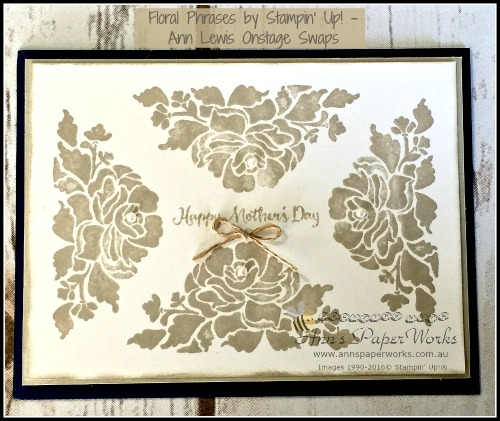 Floral Phrases Mother's Day Card, 2017 Onstage Swaps, 2016-17 Stampin' Up! Catalogue Ann's PaperWorks Ann Lewis Stampin' Up! (Aus)| online store 24/7