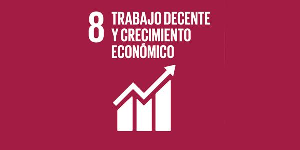 Objetivo #8: Trabajo decente y desarrollo económico