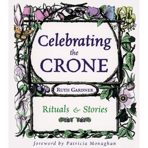 Celebrating the Crone