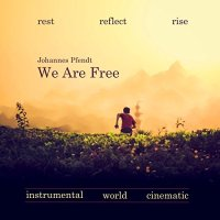 We Are Free
