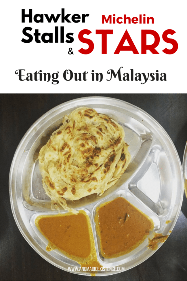 Hawker Stalls & Michelin Stars - Eating Out in Malaysia