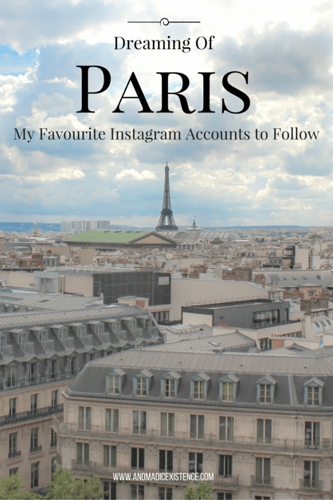 Dreaming of Paris_ My Favourite Instagram Accounts to Follow