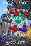 How to Get a 7.3K Disney Vacation for Less Than Half