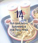 14 Best Quick Service Restaurants at WDW
