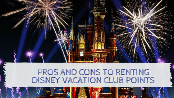 Renting Disney Vacation Club Points