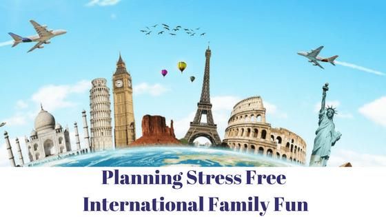 Stress Free International Family Travel