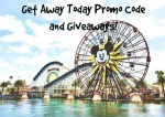 Get Away Today with Promo Code and Giveaways for Disneyland Visitors!