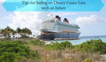 Tips for Sailing on Disney Cruise Line with an Infant – #DisneySMMC