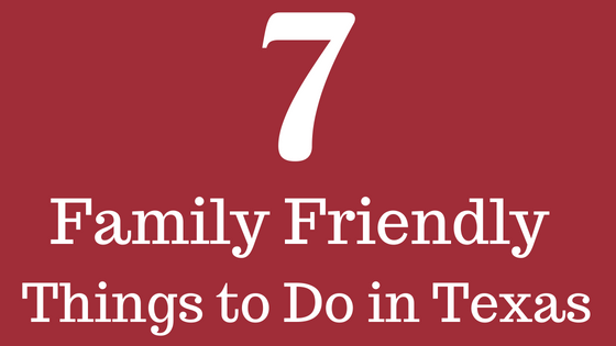 Family Friendly Texas