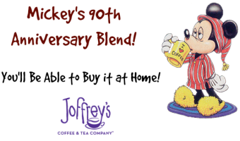 Joffrey's Coffee & Tea Co. Launches Mickey's 90th Anniversary Blend