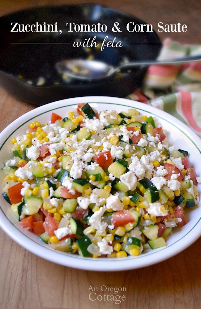 Zucchini Corn and Tomato Saute - An Oregon Cottage