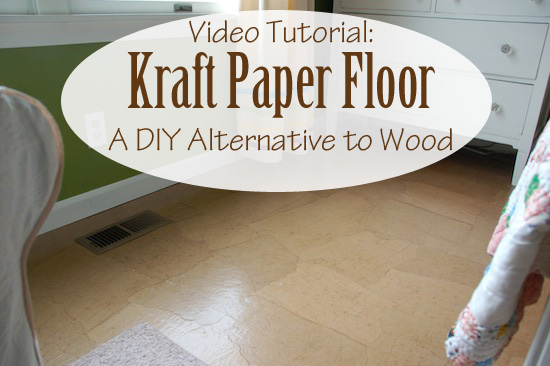 Kraft paper floor - a DIY alternative to wood | video tutorial