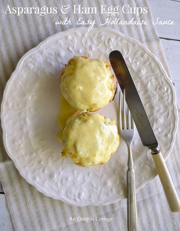 Asparagus and Ham Egg Cups with Easy Hollandaise Sauce - An Oregon Cottage