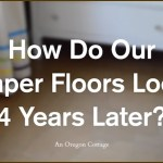 Brown Paper Floors 4 Years Later Video - An Oregon Cottage