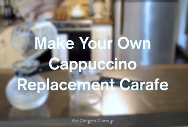 Easily Make Your Own Home Cappuccino Replacement Carafe - An Oregon Cottage
