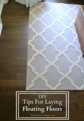 DIY Tips For Laying Floating Floors