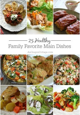25 Healthy Family Favorite Main Dishes