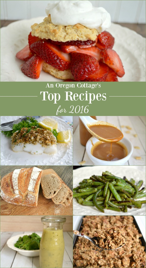 Top Recipes for 2016 from An Oregon Cottage blog
