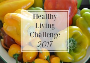 2017 healthy living challenge at An Oregon Cottage