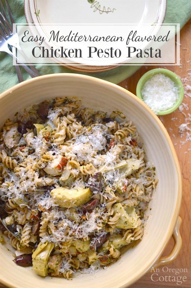 Easy Mediterranean flavored Chicken Pesto Pasta- a 20 minute meal.