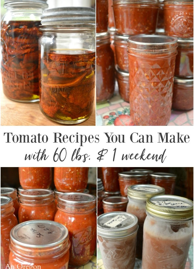 Tomato recipes you can make with 60 pounds and one 3-day weekend