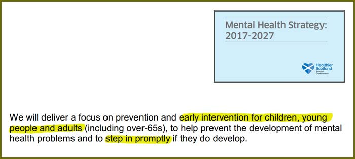 Scotland's mental health strategy 2017-2027 aims for early intervention, but allows a whopping 18 weeks wait