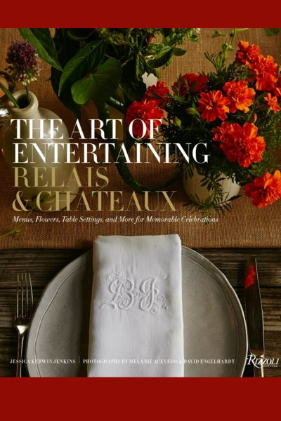 The Art Of Entertaining – Relais & Chateaux
