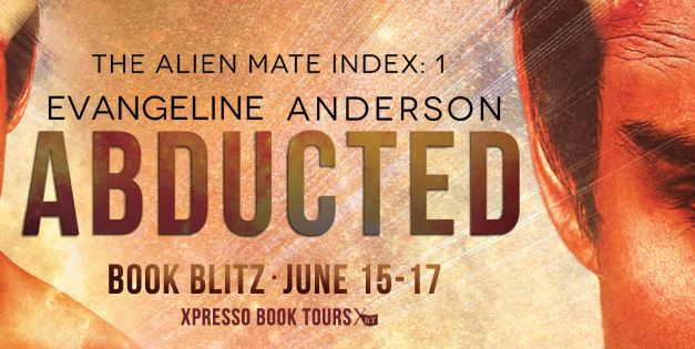 Abducted by Evangeline Anderson Release Blitz