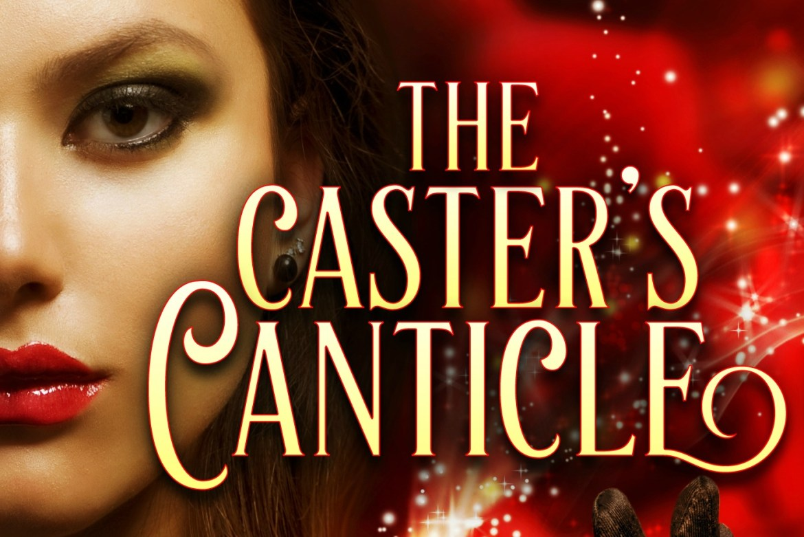 The Caster's Canticle - Banner