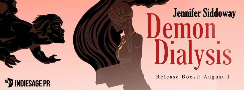 Demon Dialysis by Jennifer Siddoway Release Blitz