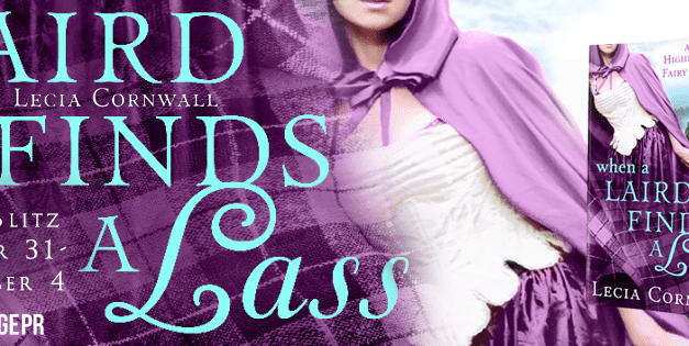 Laird Finds A Lass by Lecia Cornwall Book Blitz