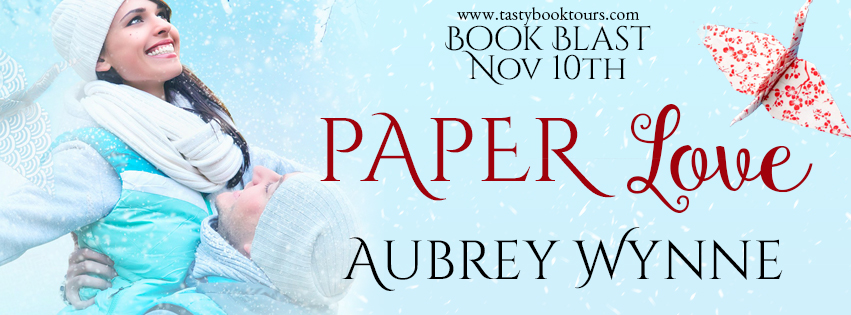 Paper Love by Aubrey Wynne Book Blast