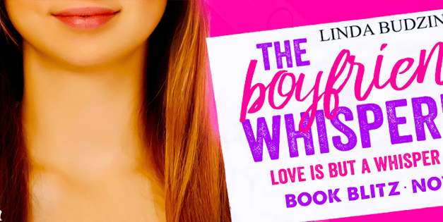 The Boyfriend Whisperer by Linda Budzinski Book Blitz